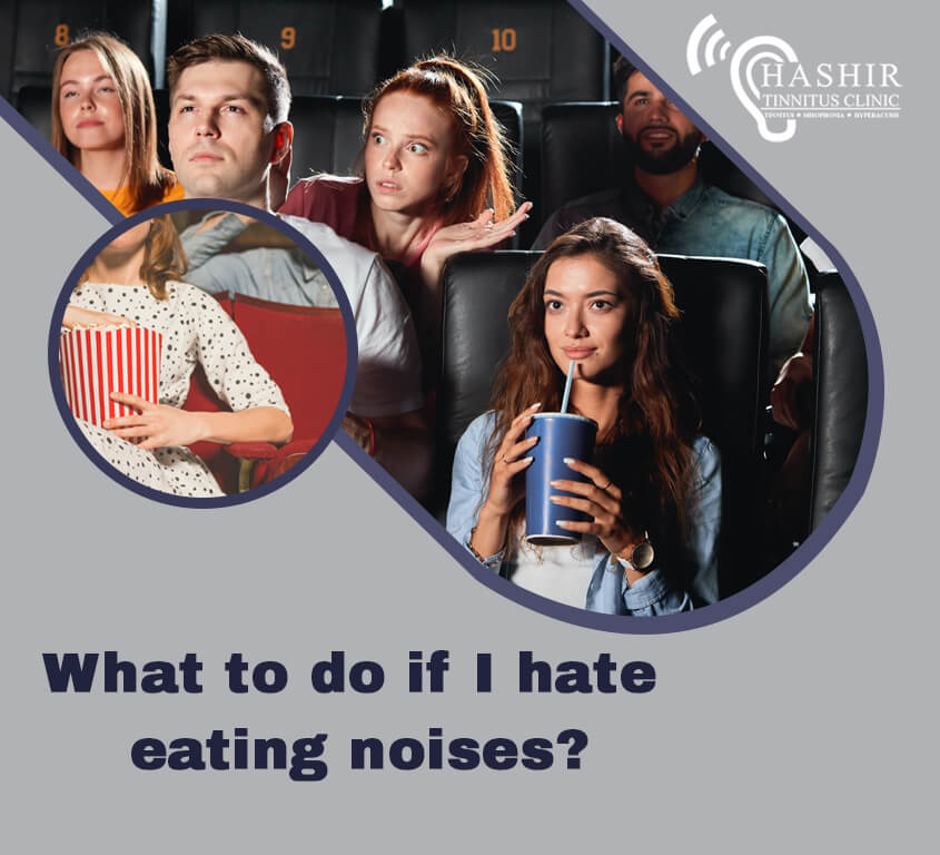 What to do if I hate eating noises